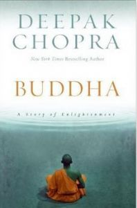 Deepak Chopra - Buddha: A Story of Enlightenment
